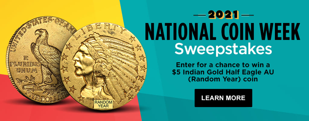 2021 National Coin Week Sweepstakes