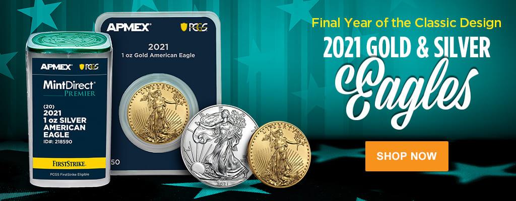 2021 Gold & Silver Eagles