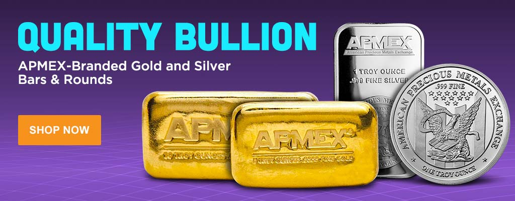 APMEX Branded Gold and Silver Bars & Rounds
