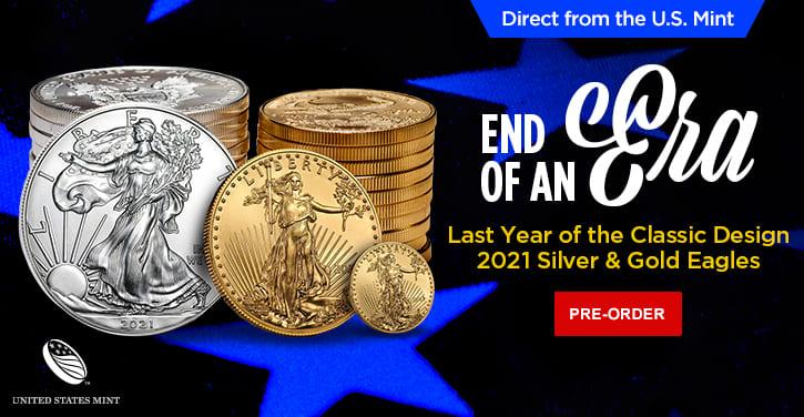 2021 Silver & Gold Eagles