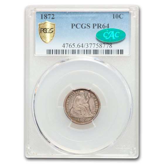 1872 Liberty Seated Dime PR-64 PCGS CAC