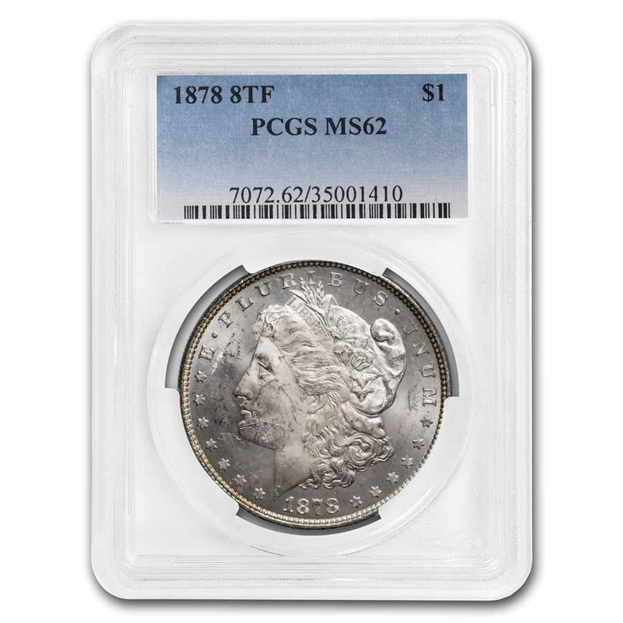 1878 Morgan Dollar 8 TF MS-62 PCGS