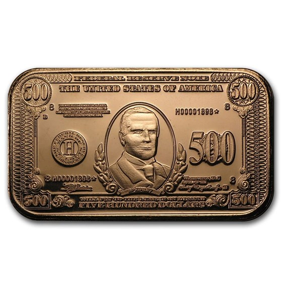 1 oz Copper Bar - $500 William McKinley Banknote Replica