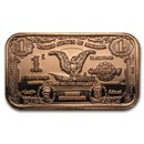 1 oz Copper Bar - $1.00 Eagle Silver Certificate Replica