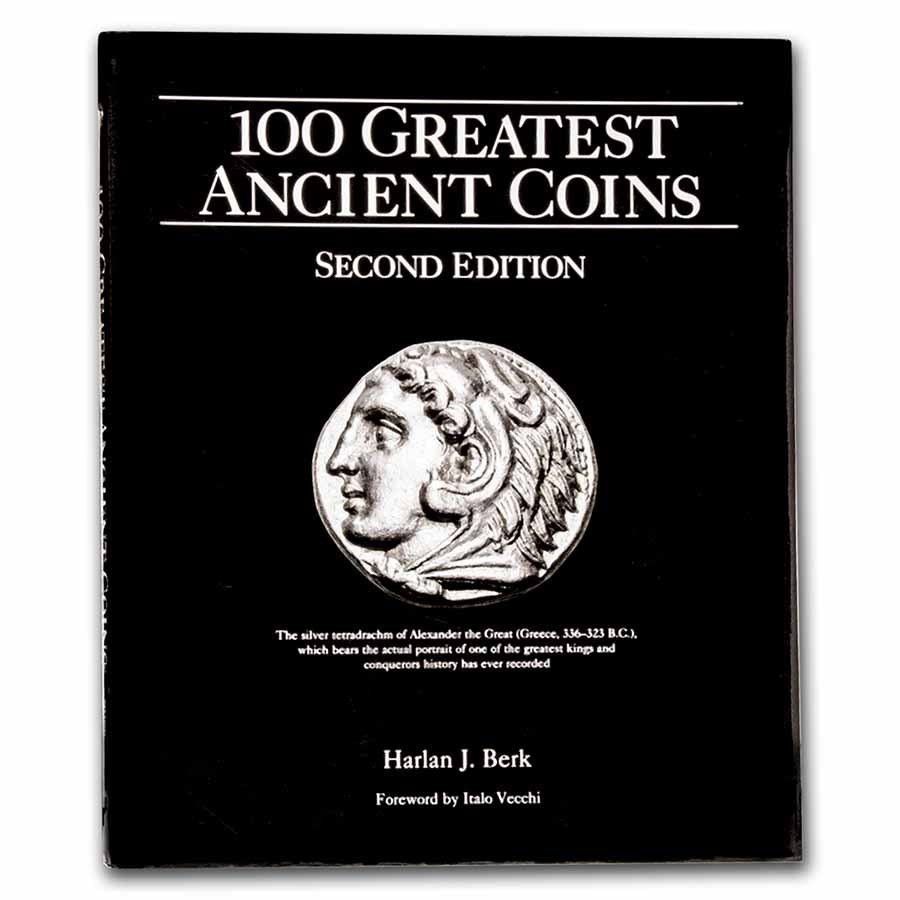 100 Greatest Ancient Coins 2nd Edition - Hard Cover