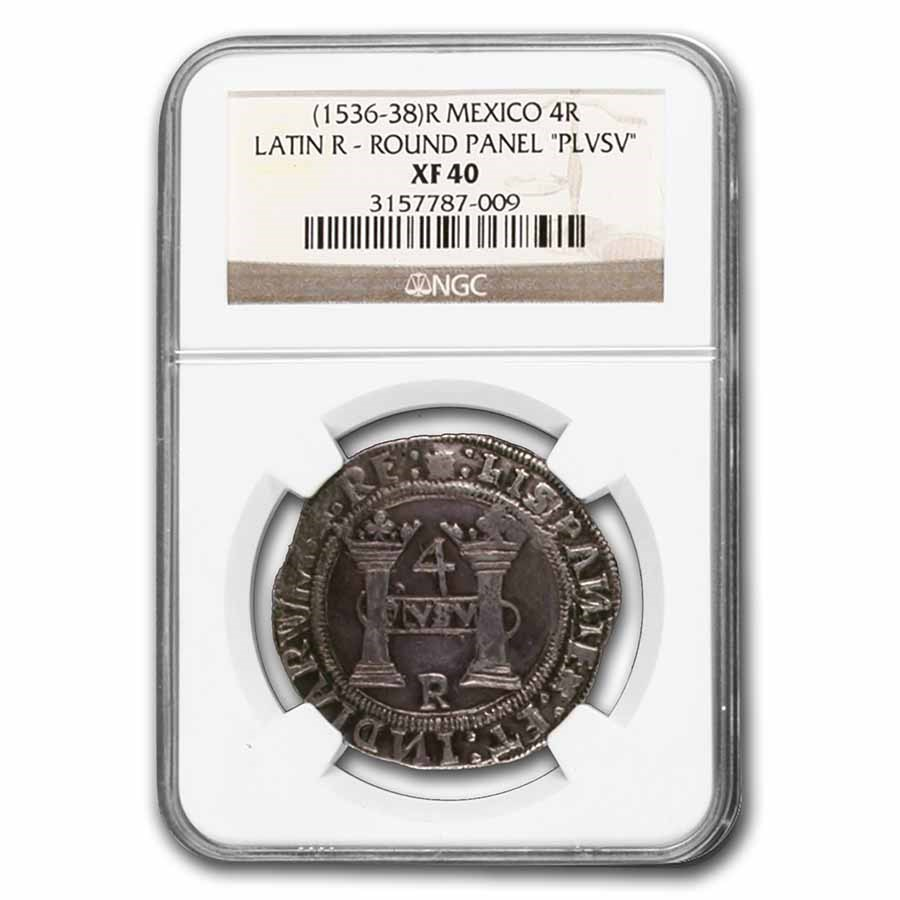 1536-38 R Mexico Silver 4 Reales Latin R - Round Panel XF-40 NGC