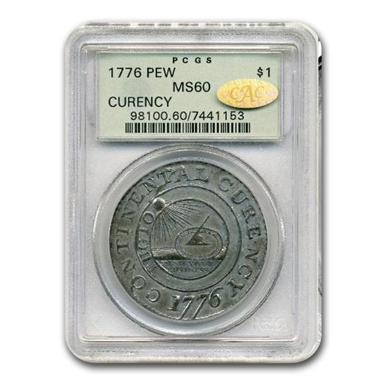 1776 Continental Curency Dollar MS-60 PCGS CAC (Pewter)