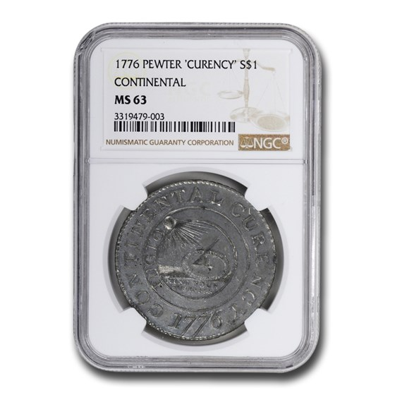 1776 Continental 'Curency' Dollar MS-63 NGC (Pewter)