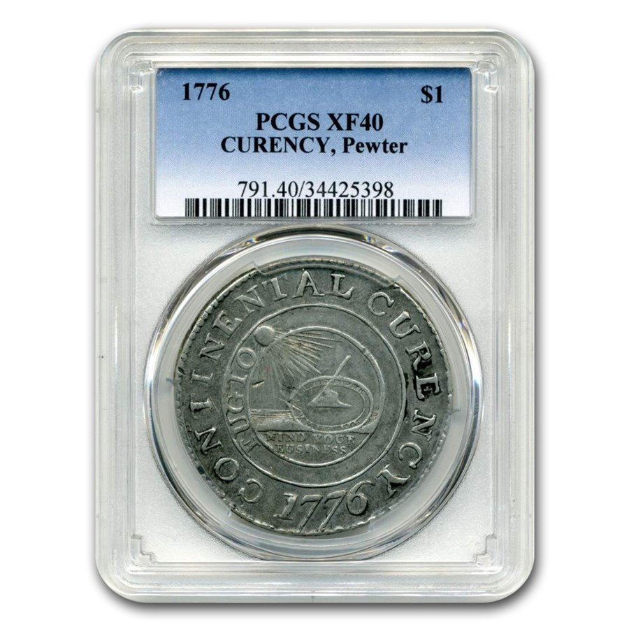1776 Continental Curency Dollar XF-40 PCGS (Pewter)