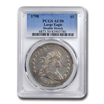 1798 Draped Bust Dollar AU-50 PCGS (Large Eagle, Double Struck)