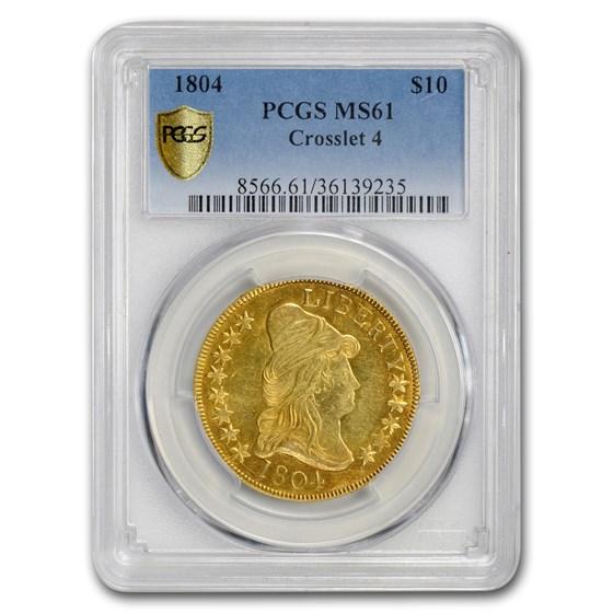 1804 $10 Turban Head Gold Eagle MS-61 PCGS (Crosslet 4)