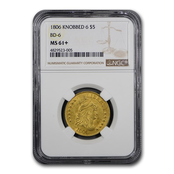 1806 $5 Capped Bust Gold Half Eagle MS-61+ NGC (Knobbed 6, BD-6)