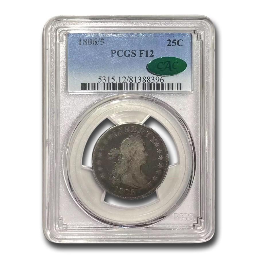 1806/5 Draped Bust Quarter Fine-12 PCGS CAC