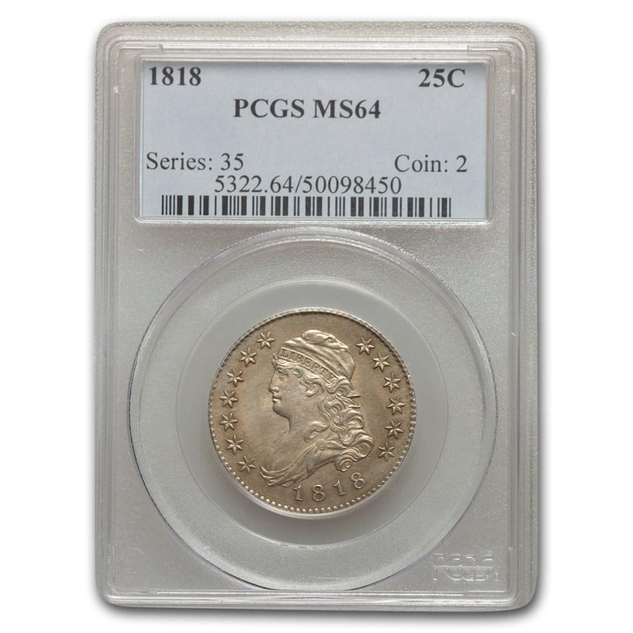 1818 Capped Bust Quarter MS-64 PCGS
