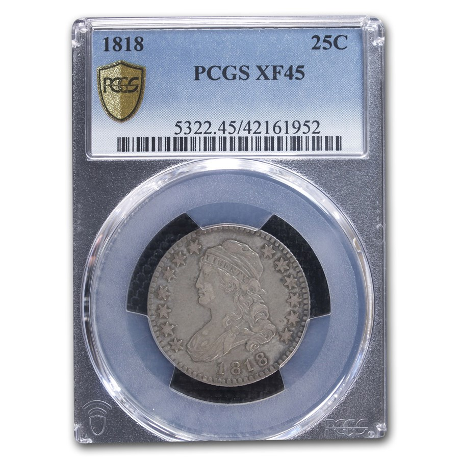 1818 Capped Bust Quarter XF-45 PCGS