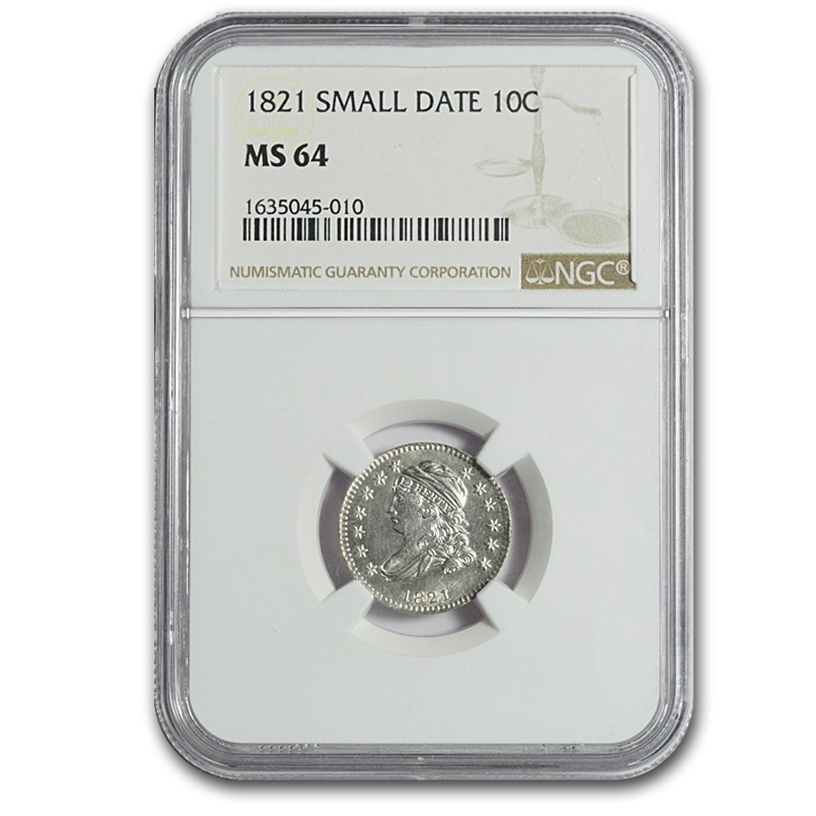 1821 Capped Bust Dime Small Date MS-64 NGC