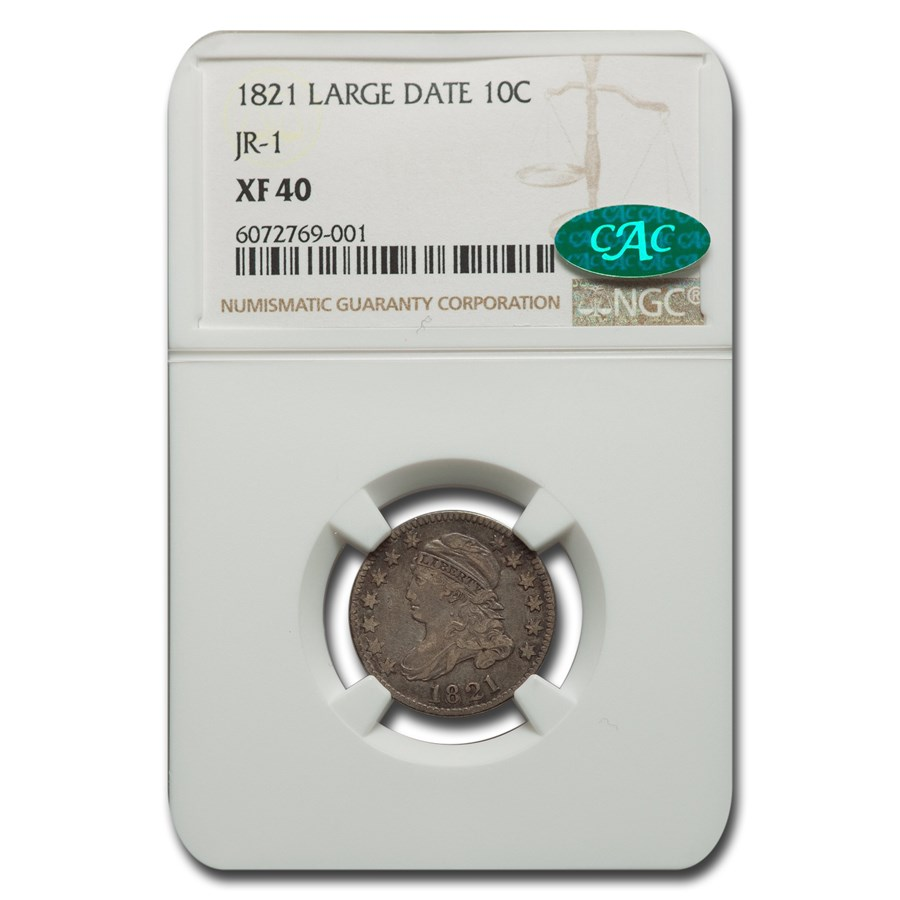 1821 Capped Bust Dime XF-40 NGC CAC (Large Date, JR-1)