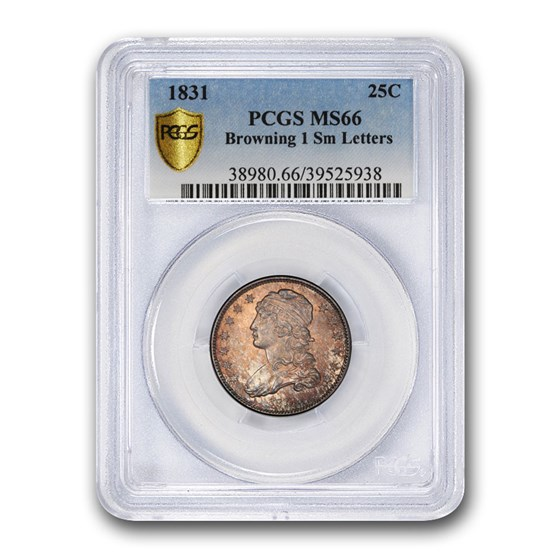 1831 Capped Bust Quarter MS-66 PCGS (Browning 1, Sm. Letters)