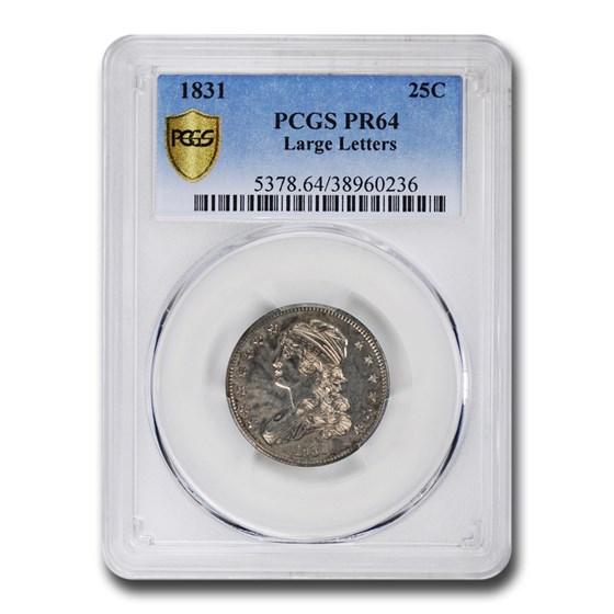 1831 Capped Bust Quarter PR-64 PCGS (Large Letters)