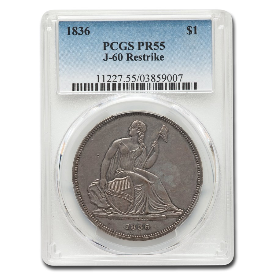1836 Gobrecht Liberty Seated Dollar PR-55 PCGS (J-60 Restrike)