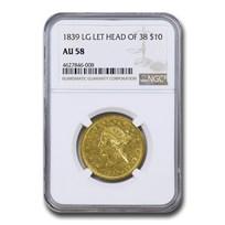 1839 $10 Liberty Gold Eagle AU-58 NGC (Lg Let, Head of 38)