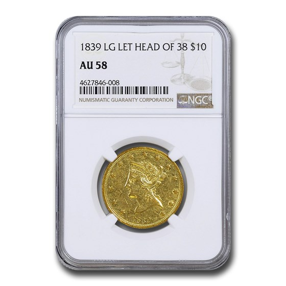 1839 $10 Liberty Gold Eagle AU-58 NGC (Lg Let, Head of 38)