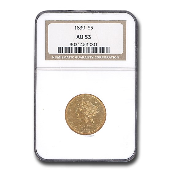 1839 $5 Liberty Gold Half Eagle AU-53 NGC