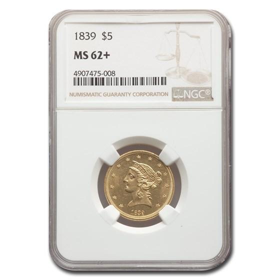 1839 $5 Liberty Gold Half Eagle MS-62+ NGC