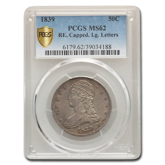 1839 Reeded Edge Half Dollar MS-62 PCGS (Lg. Letters)