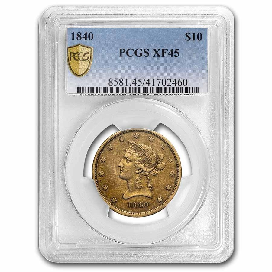 1840 $10 Liberty Gold Eagle XF-45 PCGS