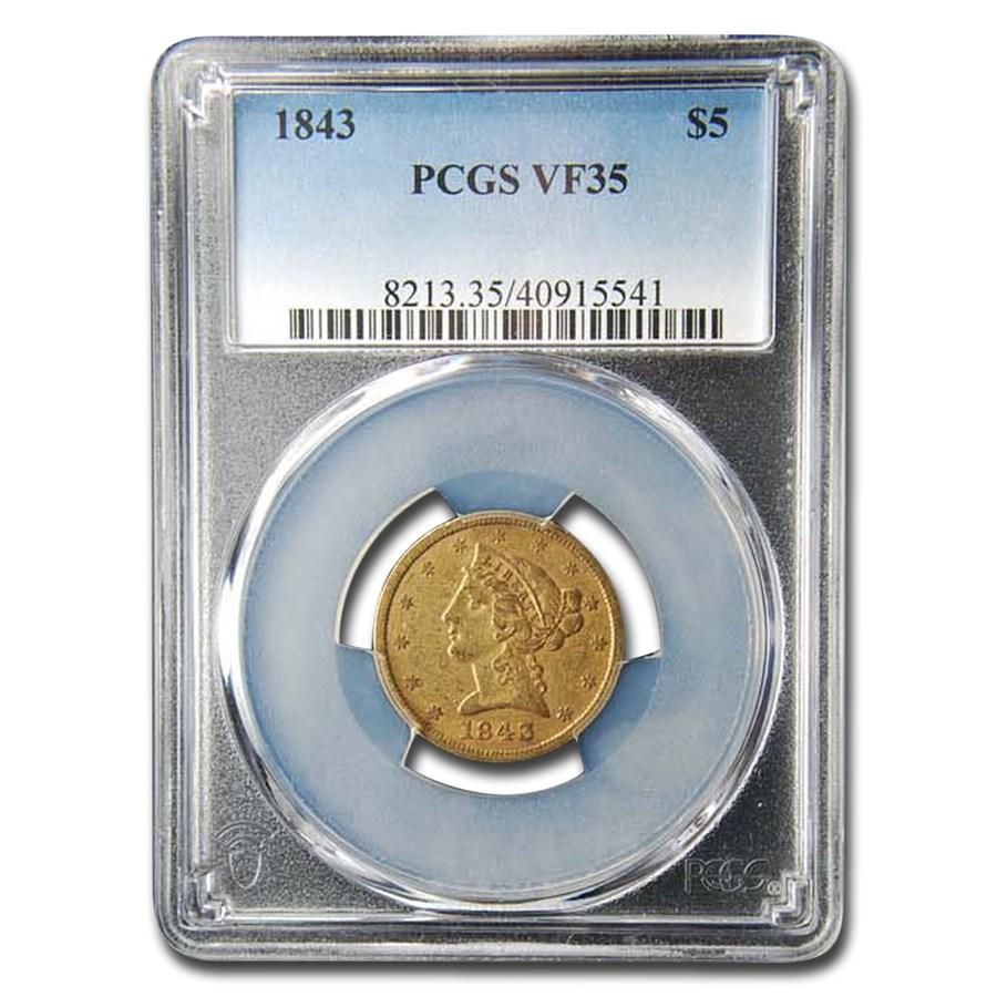 1843 $5.00 Liberty Gold Half Eagle VF-35 PCGS