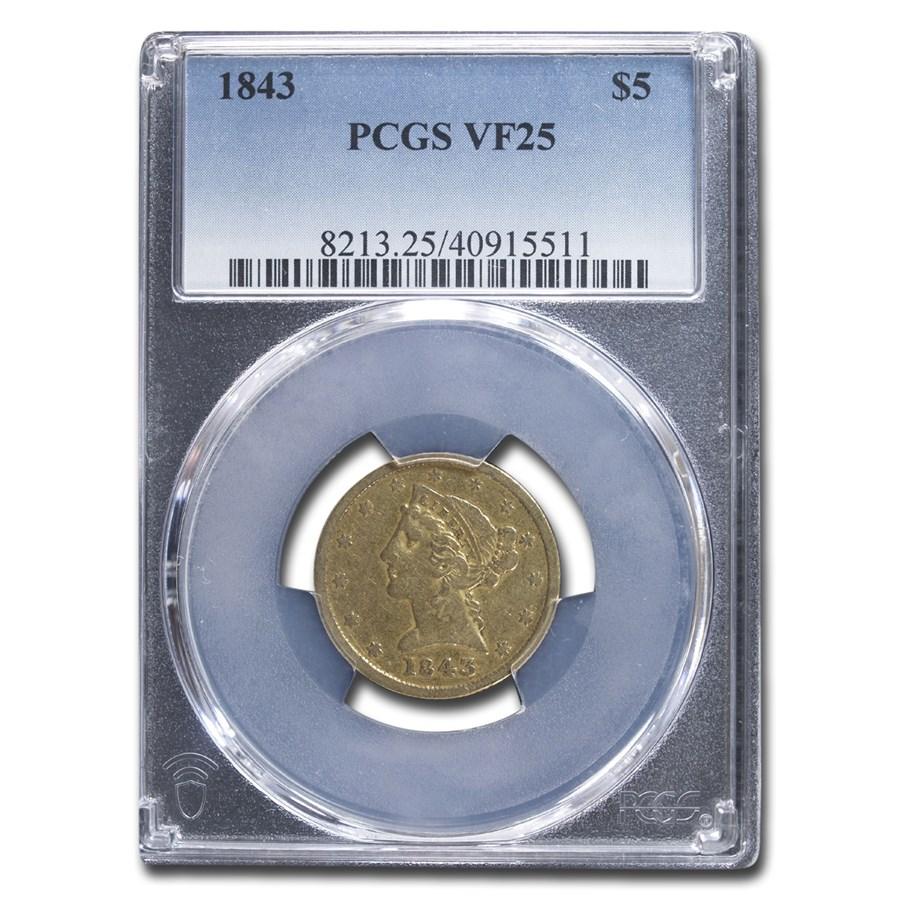 1843 $5 Liberty Gold Half Eagle VF-25 PCGS