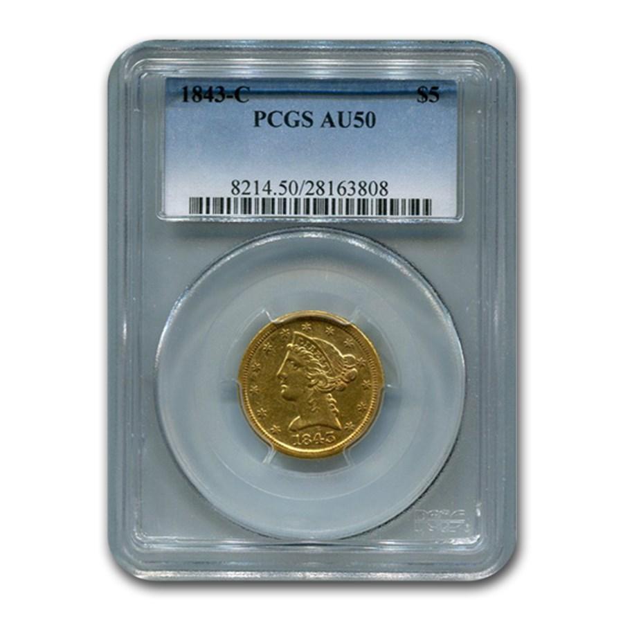 1843-C $5 Liberty Gold Half Eagle AU-50 PCGS
