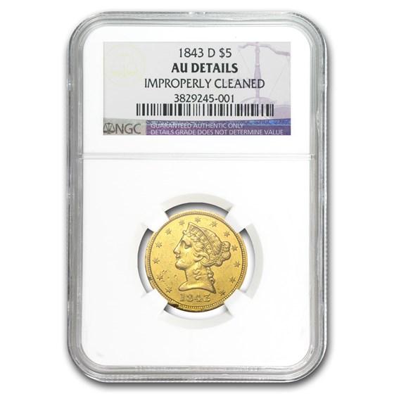 1843-D $5 Liberty Gold Half Eagle AU Details NGC (Cleaned)