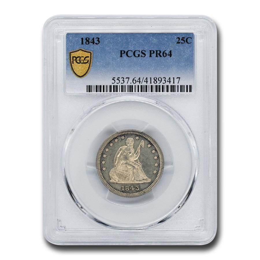 1843 Liberty Seated Quarter PR-64 PCGS