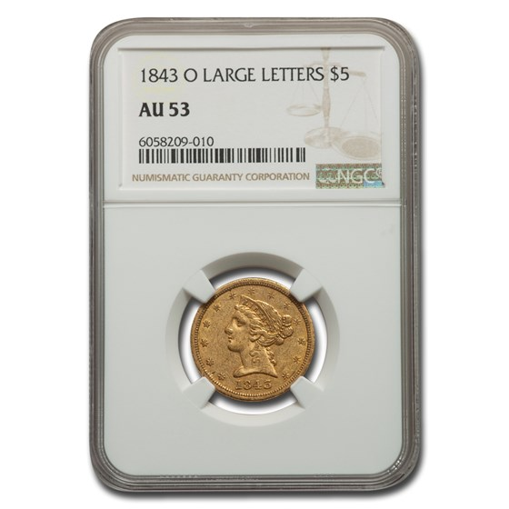 1843-O $5 Liberty Gold Half Eagle AU-53 NGC (Large Letters)