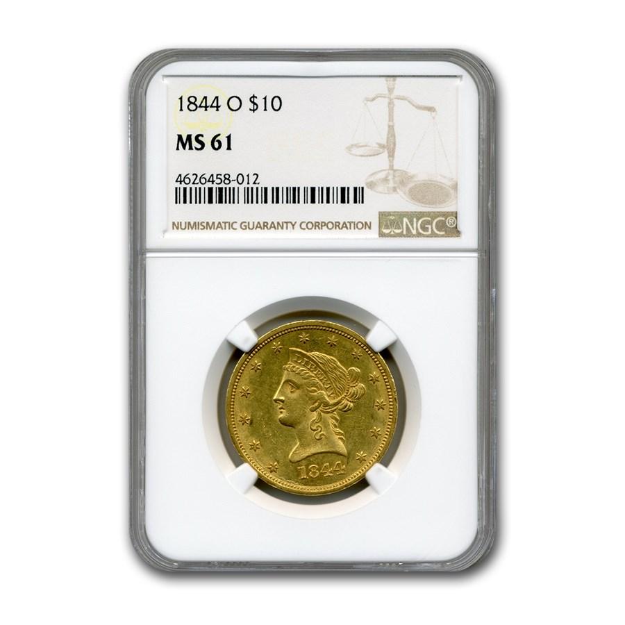 1844-O $10 Liberty Gold Eagle MS-61 NGC