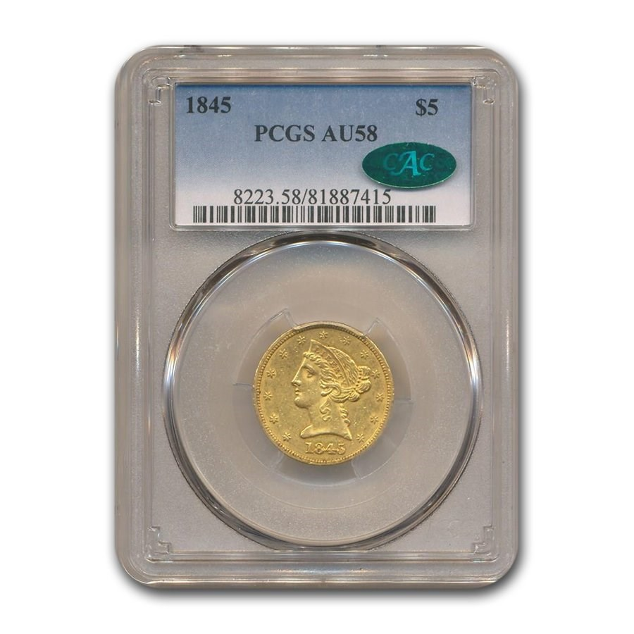 1845 $5 Liberty Gold Half Eagle AU-58 PCGS CAC