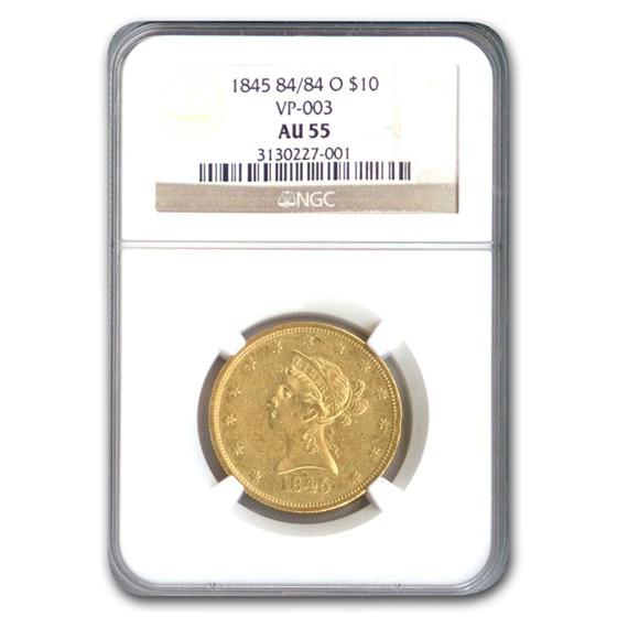 1845 84/84-O $10 Liberty Gold Eagle AU-55 NGC (VP-003)