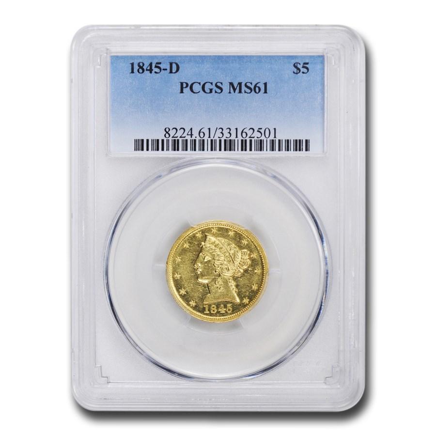 1845-D $5 Liberty Gold Half Eagle MS-61 PCGS