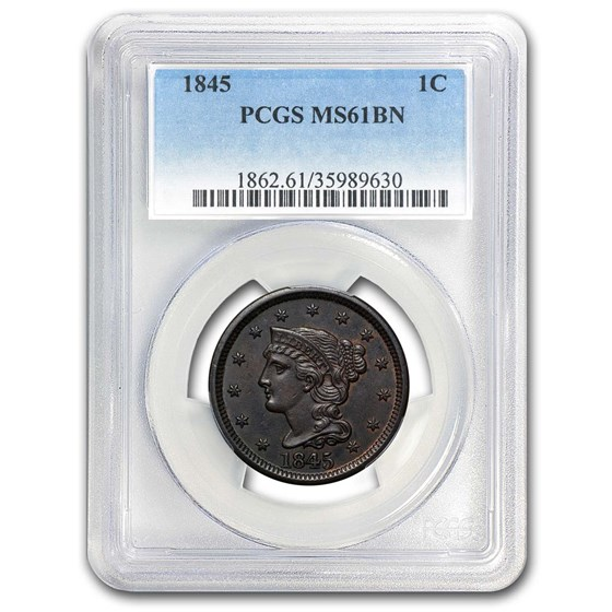 1845 Large Cent MS-61 PCGS (Brown)