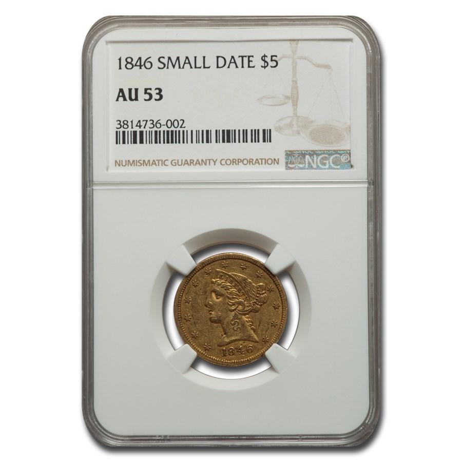 1846 $5.00 Liberty Gold Half Eagle AU-53 NGC (Small Date)