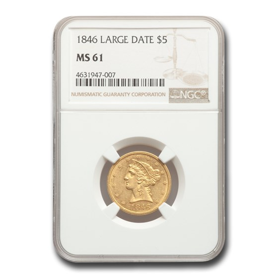 1846 $5 Liberty Gold Half Eagle MS-61 NGC (Large Date)