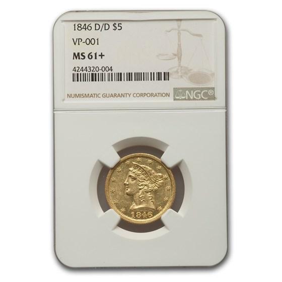 1846-D/D $5 Liberty Gold Half Eagle MS-61+ NGC (VP-001)