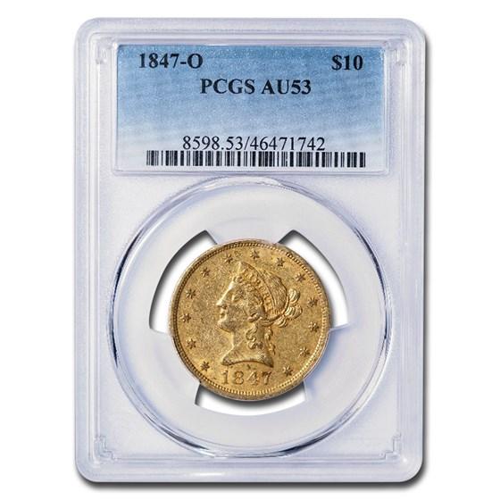 1847-O $10 Liberty Gold Eagle AU-53 PCGS