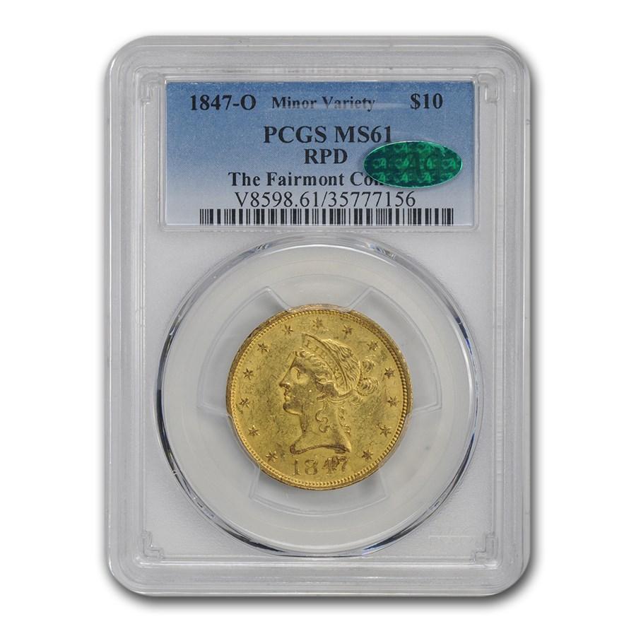1847-O $10 Liberty Gold Eagle MS-61 PCGS CAC (RPD)