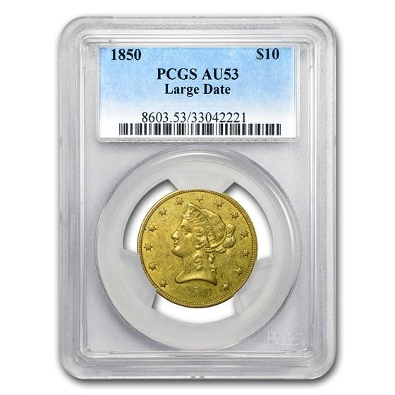 1850 $10 Liberty Gold Eagle Large Date AU-53 PCGS