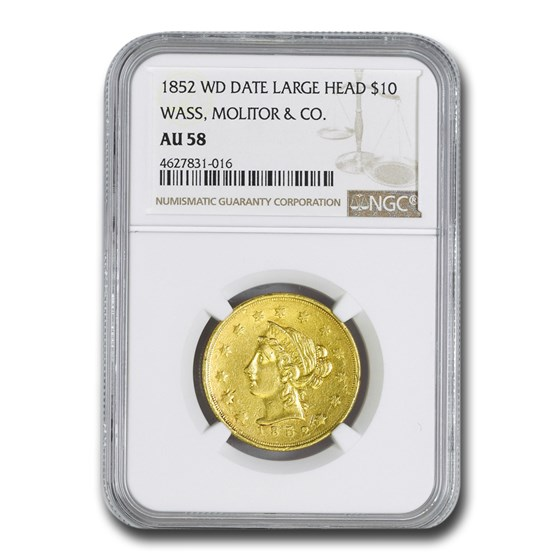1852 $10 Wass Molitor California Gold Rush AU-58 NGC (Lg Head)
