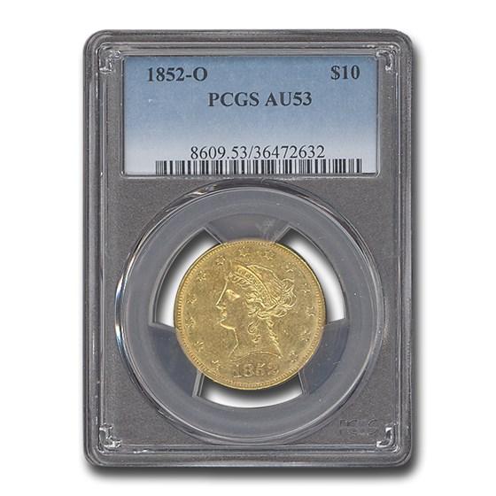 1852-O $10 Liberty Gold Eagle AU-53 PCGS