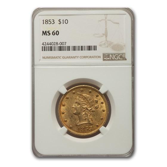 1853 $10 Liberty Gold Eagle MS-60 NGC